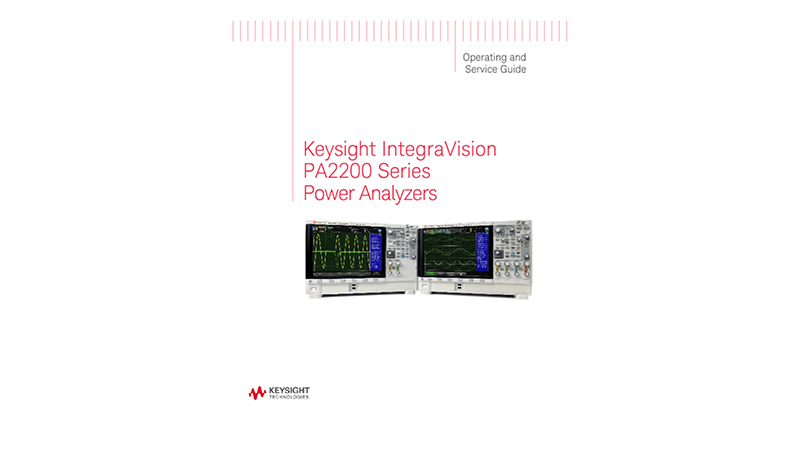 Keysight IntegraVision PA2200 Series Power Analyzers Operating and Service Guide