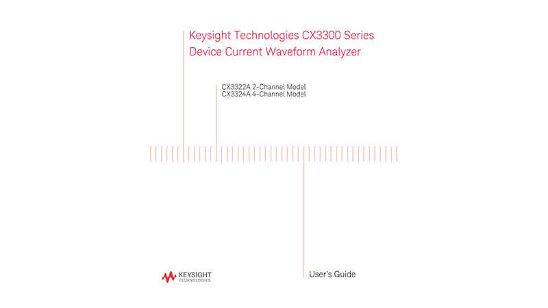 User's Guide for CX3300 Series Device Current Waveform Analyzer