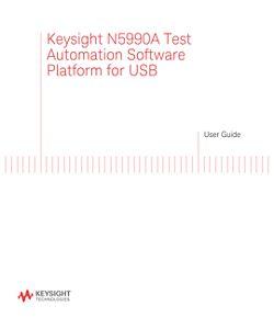 Keysight N5990A Test Automation Software Platform for USB User Guide