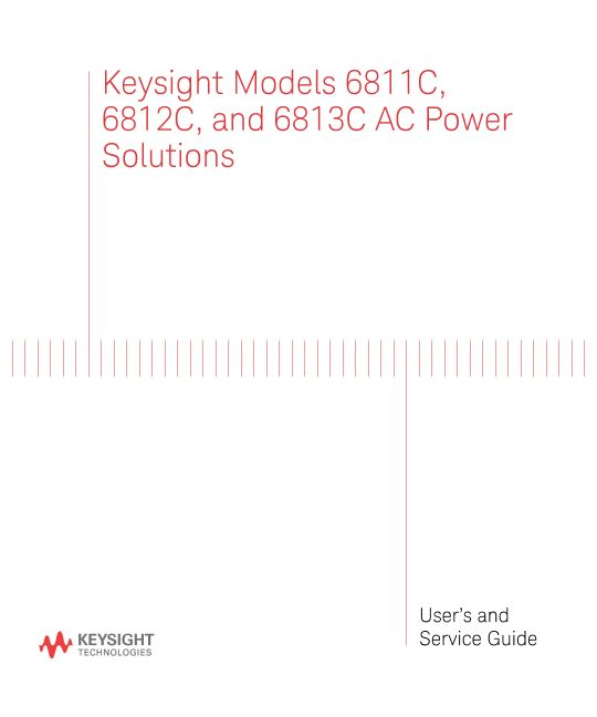 Keysight Models 6811C, 6812C, and 6813C AC Power Solutions User and Service Guide