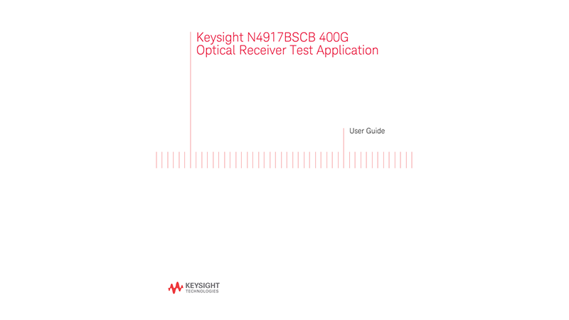 N4917BSCB 400G Optical Receiver Test Application User Guide