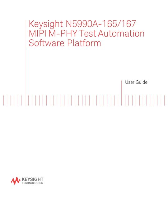 Keysight N5990A MIPI M-PHY Receiver Test User Guide