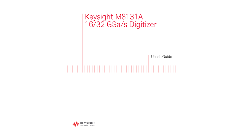 M8131A 16/32 GSa/s Digitizer User Guide