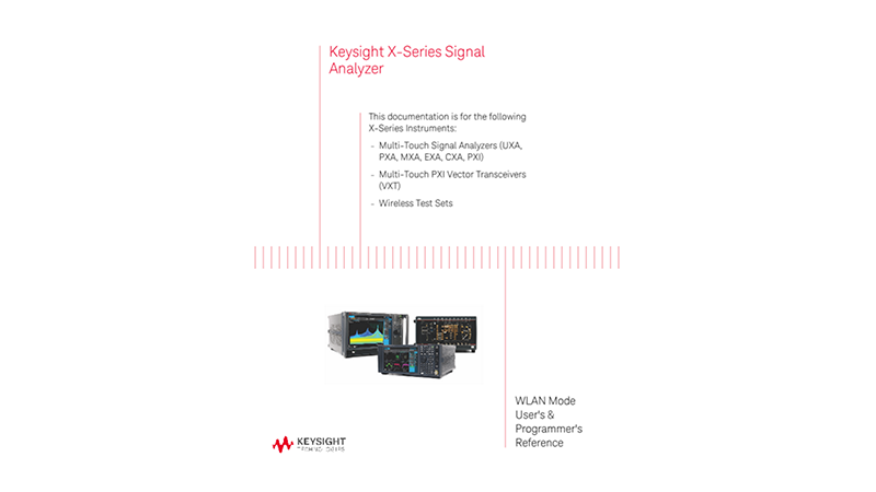 X-Series Multi-touch Signal Analyzer WLAN Mode User's & Programmer's Reference