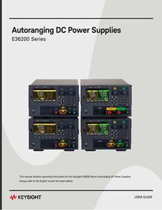 E36200 Series Autoranging DC Power Supplies User Guide (English ...