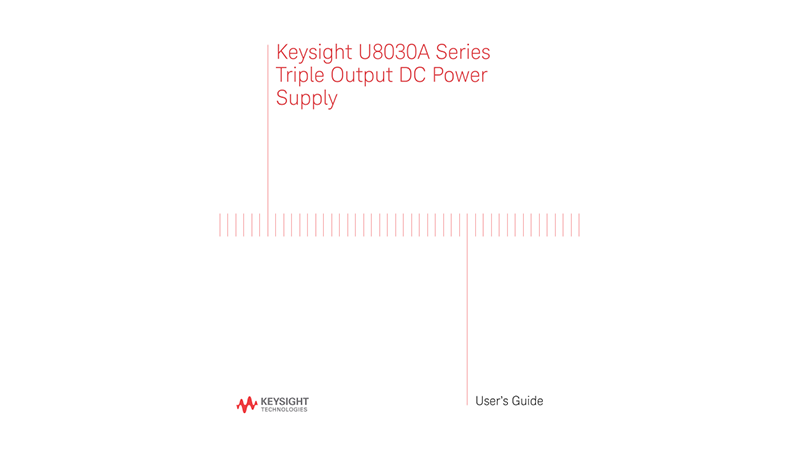 U8030A Series Triple Output DC Power Supply User's Guide (English, French, Italian and Spanish)