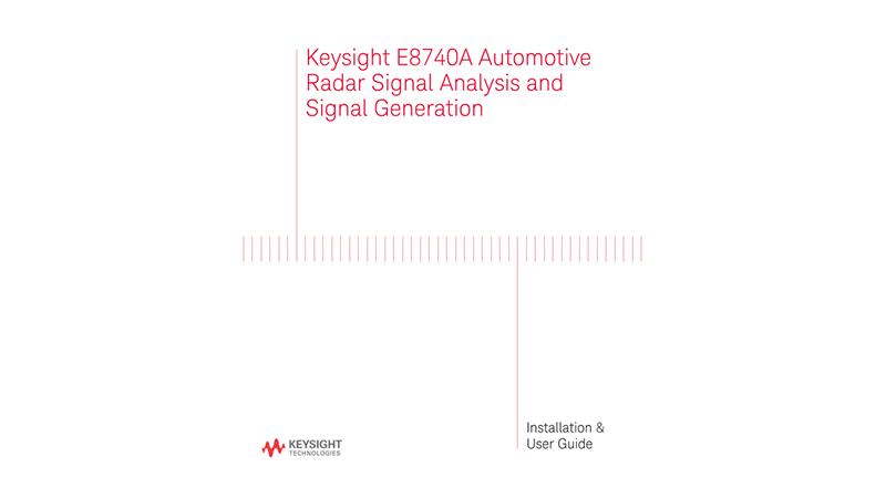 E8740A Automotive Radar Signal Analysis and Signal Generation User guide