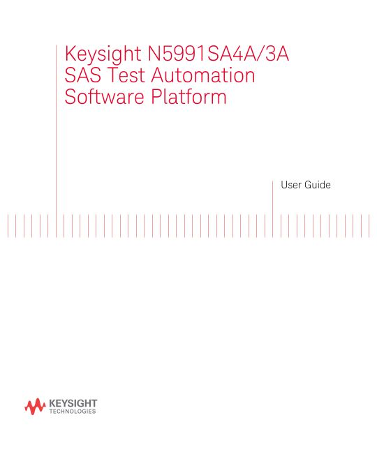 N5991 SAS Test Automation Software Platform User Guide