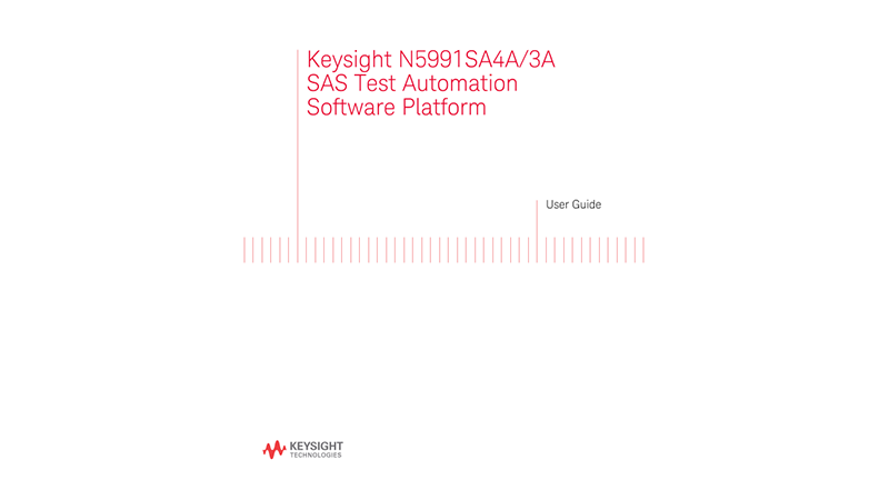 N5991 SAS Test Automation Software Platform User Guide