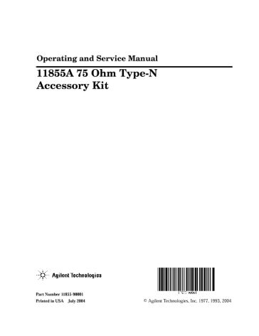 11855A 75 Ohm Type-N Accessory Kit Operating and Service Manual ...