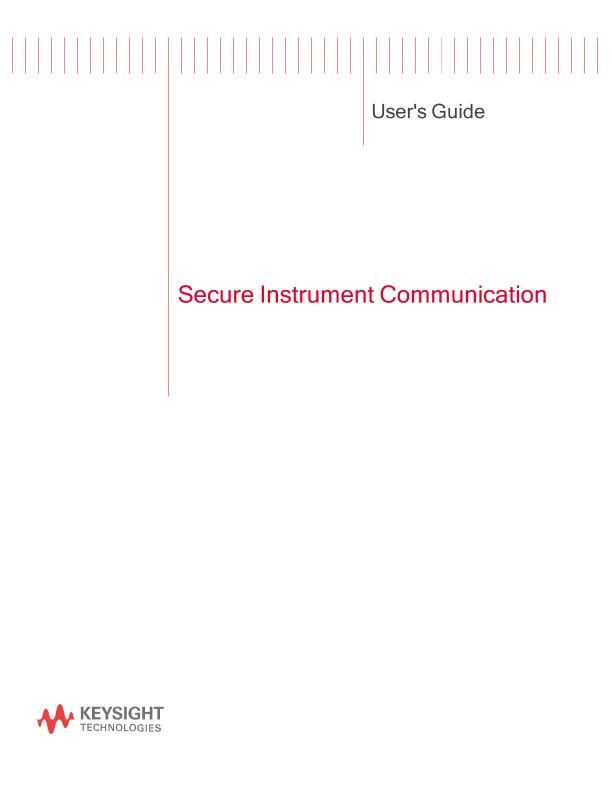 Secure Instrument Communication User's Guide