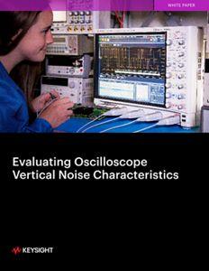 Evaluating Oscilloscope Noise Impact
