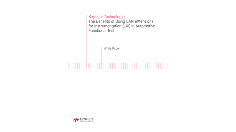 The Benefits of Using LXI in Automotive Functional Test