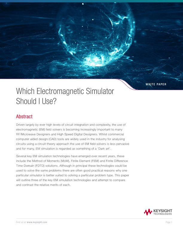 Which Electromagnetic Simulator Should I Use?
