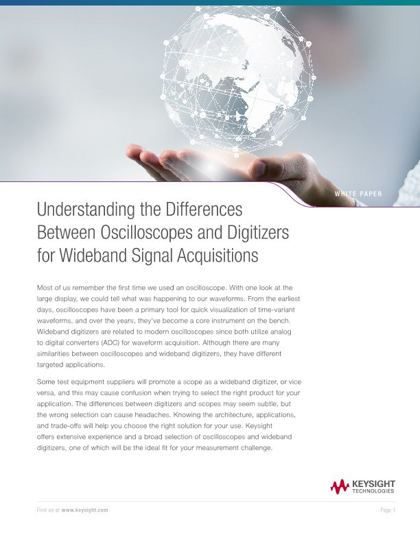 Understanding the Differences Between Oscilloscopes and Digitizers for Wideband Signal Acquisitions