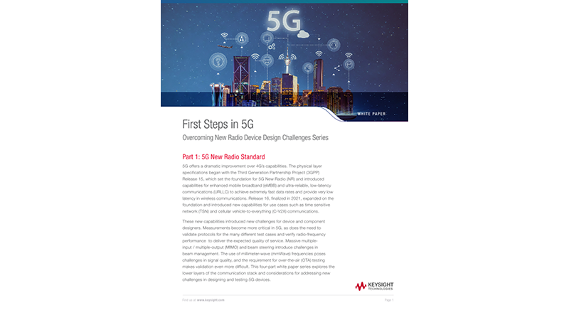 First Steps in 5G: Overcoming New Radio Device Design Challenges Series - Part 1: 5G New Radio Standard