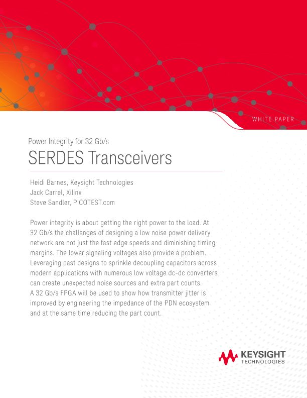 DesignCon 2018: Power Integrity for 32 Gb/s SERDES Transceivers