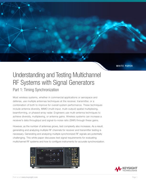 Understanding and Testing Multi-Channel RF Systems with Signal Generators Part 1: Timing Synchronization