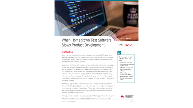 When Homegrown Test Software Slows Product Development