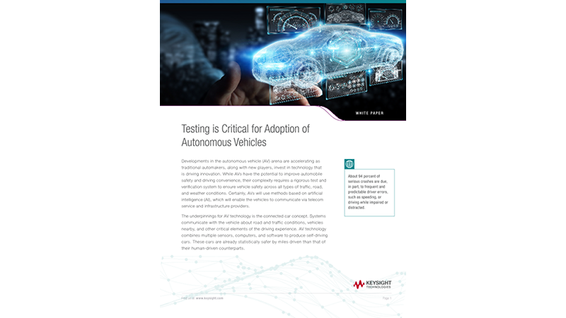 Testing is Critical for Adoption of Autonomous Vehicles
