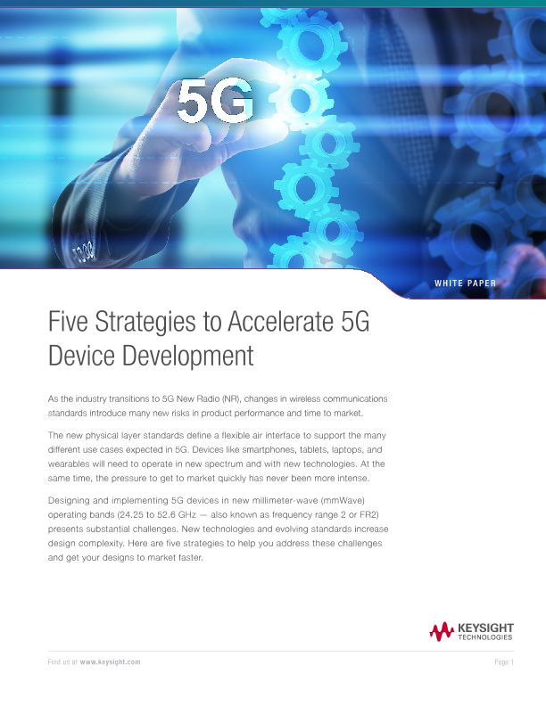 Five Strategies to Accelerate 5G Device Development