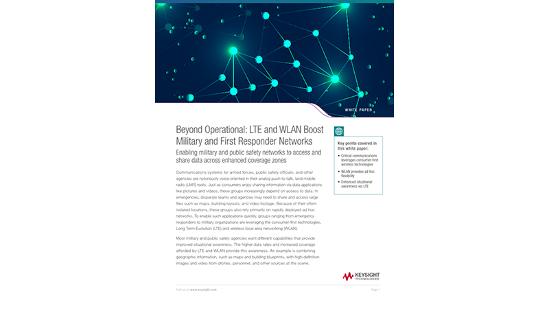 LTE and WLAN Boost Military and First Responder Networks