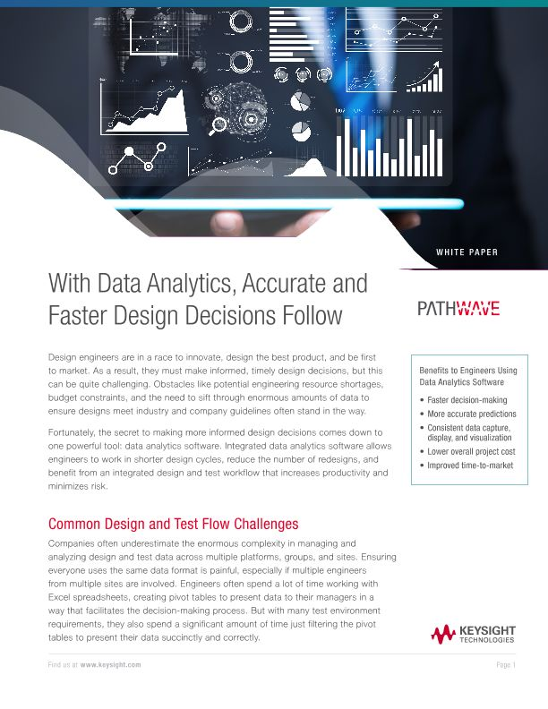 With Data Analytics Accurate And Faster Design Decisions Follow Keysight