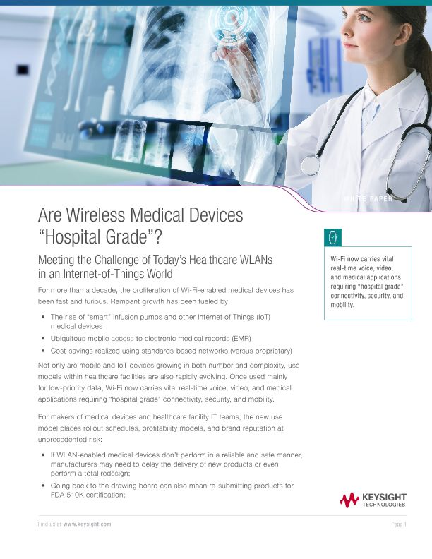 "Are Wireless Medical Devices ""Hospital Grade""?"
