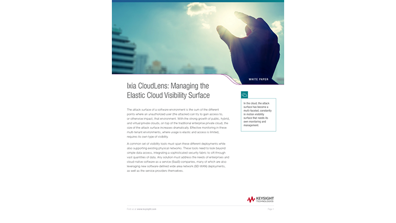 Ixia CloudLens: Managing the Elastic Cloud Visibility Surface