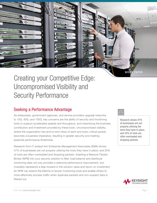 Creating your Competitive Edge: Uncompromised Visibility and Security Performance