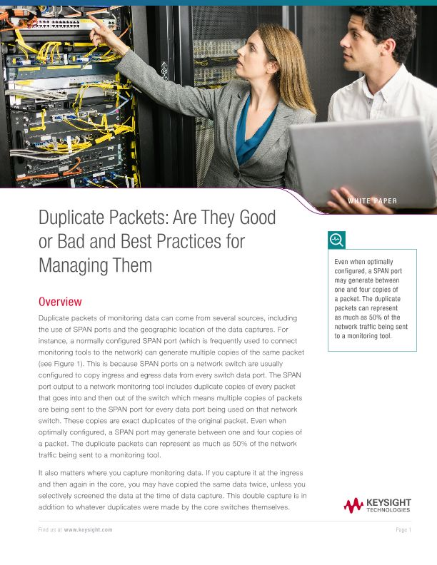 Duplicate Packets: Are They Good or Bad and Best Practices for Managing Them