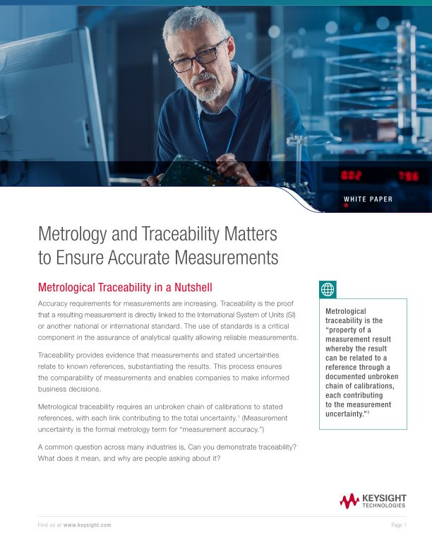 Metrology and Traceability Matters to Ensure Accurate Measurements