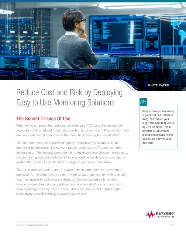 Reduce Cost and Risk by Deploying Easy to Use Monitoring Solutions