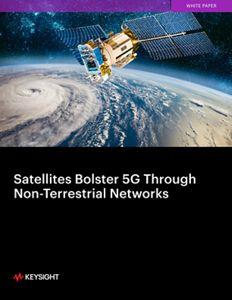 Satellites Bolster 5G Through Non-Terrestrial Networks