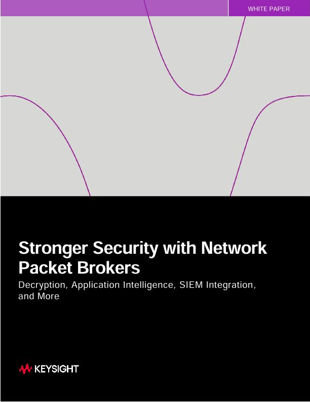 Stronger Security with Network Packet Brokers