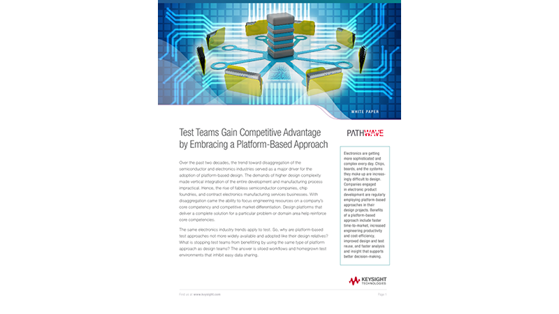 Test Teams Gain Competitive Advantage by Embracing a Platform-Based Approach