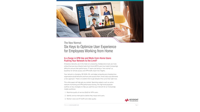 The New Normal: Six Keys to Optimize User Experience for Employees Working from Home