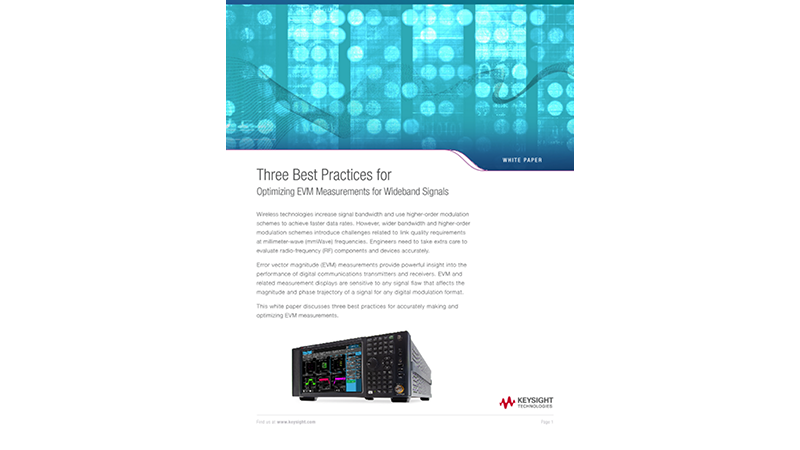 Three Best Practices for Optimizing EVM Measurements for Wideband Signals
