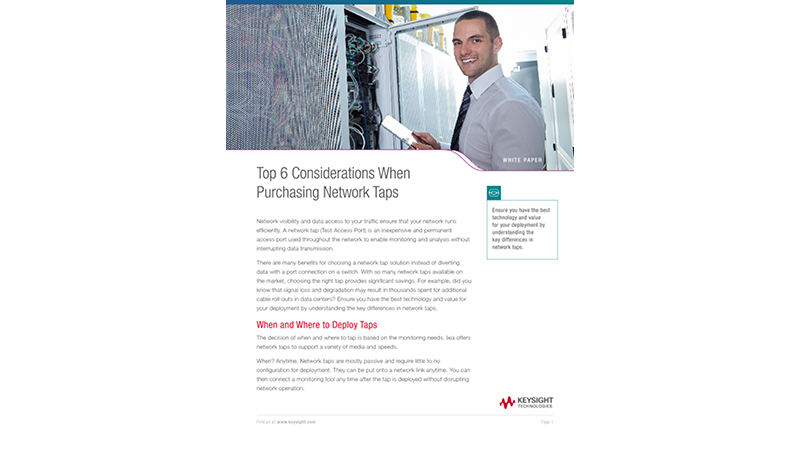 Top Six Considerations When Purchasing Network Taps