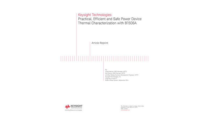 Practical, Efficient and Safe Power Device Thermal Characterization with B1506A
