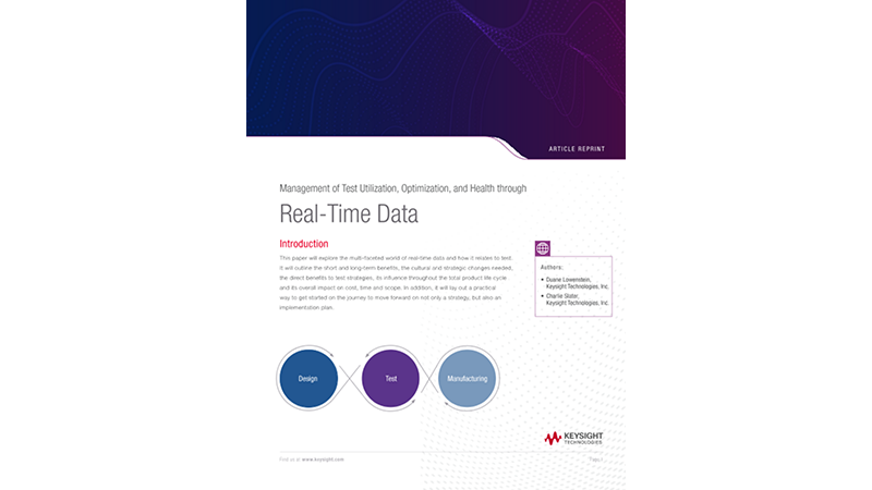 Management of Test Utilization, Optimization, and Health through Real-Time Data