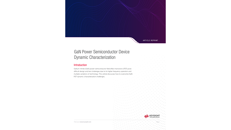GaN Power Semiconductor Device Dynamic Characterization