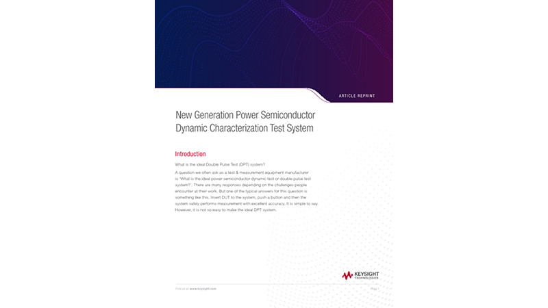 New Generation Power Semiconductor Dynamic Characterization Test System