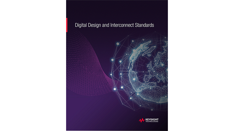 Digital Design & Interconnect Standards