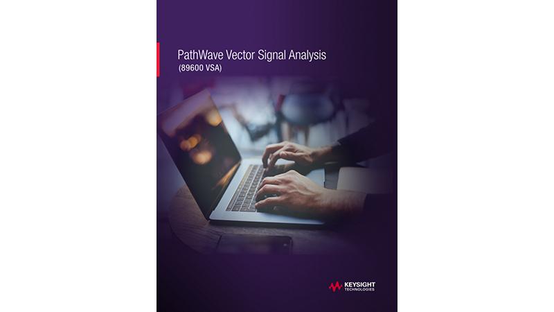 PathWave Vector Signal Analysis (89600 VSA)