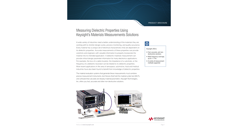 Measuring Dielectric Properties Using Keysight's Materials Measurements Solutions
