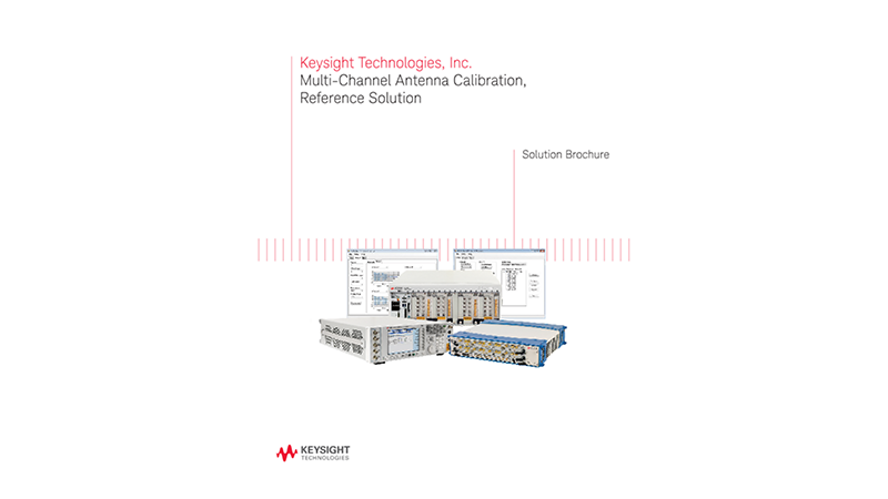 Multi-Channel Antenna Calibration Reference Solution – Solution Brochure