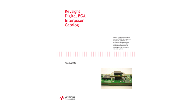 Keysight Digital BGA Interposer Catalog