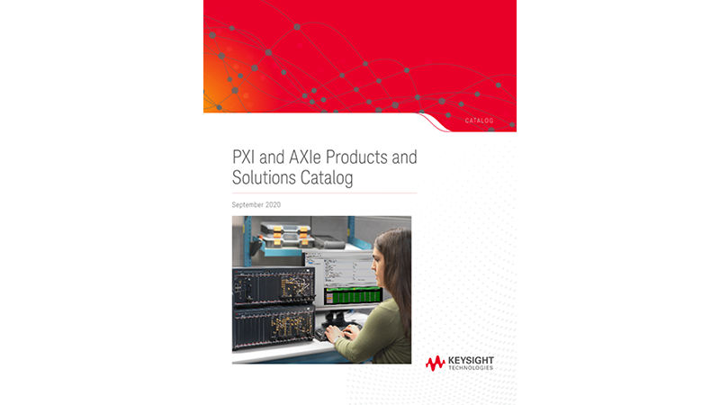 PXI and AXIe Products and Solutions Catalog - September 2020
