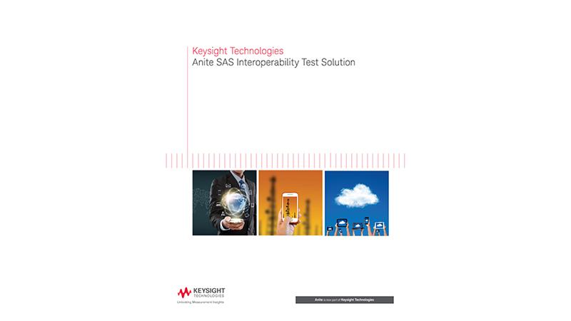 Anite SAS Interoperability Test Solution